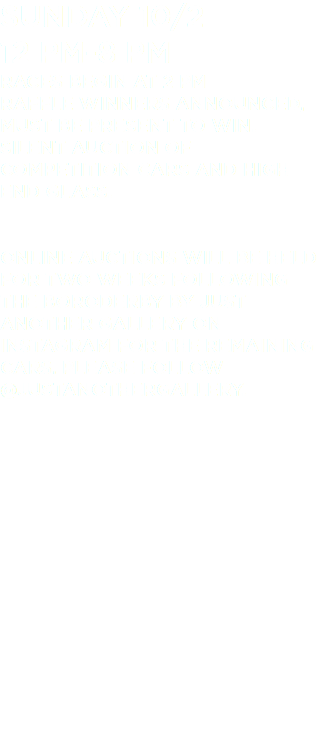 Sunday 10/2 12 pm-8 pm Races begin at 2 pm Raffle winners announced, must be present to win. Silent Auction of competition cars and high end glass. Online auctions will be held for two weeks following the BoroDerby by Just Another Gallery on Instagram for the remaining cars. Please follow @justanothergallery.